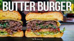 The Butter Burger (Juiciest Burger Ever!) | SAM THE COOKING GUY 4K