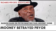 Richard Pryor Wanted Hit On Paul Mooney For Violating Young Son – Rashon Khahn (Pryors Bodyguard)