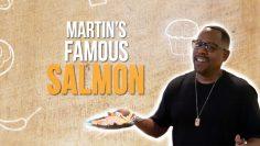 Martin Lawrences FAMOUS Salmon!