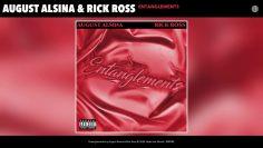August Alsina & Rick Ross – Entanglements (Audio)