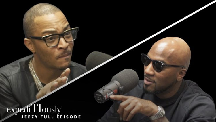 T.I. and Jeezy: Trap Music Visionaries | expediTIously Podcast